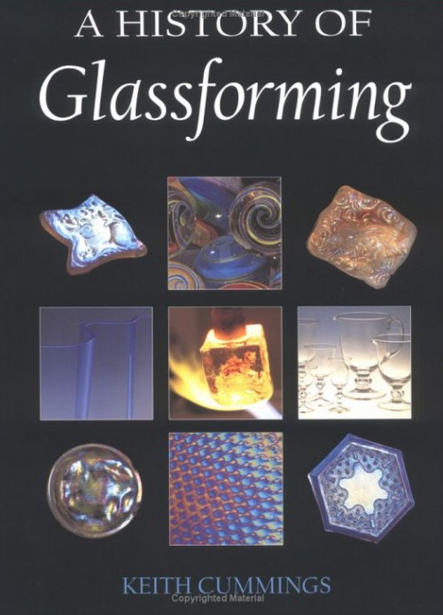 Glassblower.Info Amazon book A History of Glassforming by Keith Cummings ISBN 0812236475