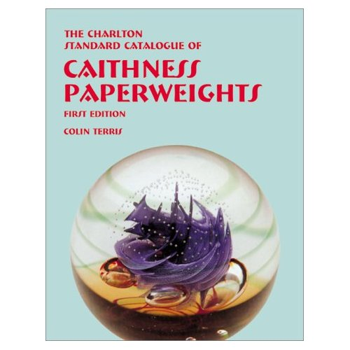 Glassblower.Info Amazon book Caithness Paperweights (1st Edition) : The Charlton Standard Catalogue by Colin Terris ISBN 0889682380