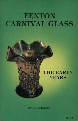 Glassblower.Info Amazon book Fenton Carnival Glass: The Early Years by Bill Edwards ISBN 0891451617