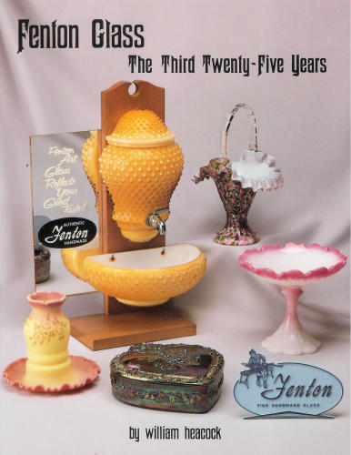 Glassblower.Info Amazon book Fenton Glass: The Third 25 Years by William Heacock, Frank M. Fenton, James S. Measell ISBN 0915410362