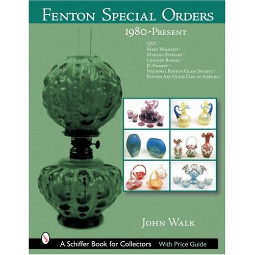 Glassblower.Info Amazon book Fenton Special Orders, 1980-present: Qvc, Mary Walrath, Martha Stewart, Cracker Barrel, Jc Penney, National Fenton Glass Society And Fenton Art Glass Club of America by John Walk ISBN 0764318136