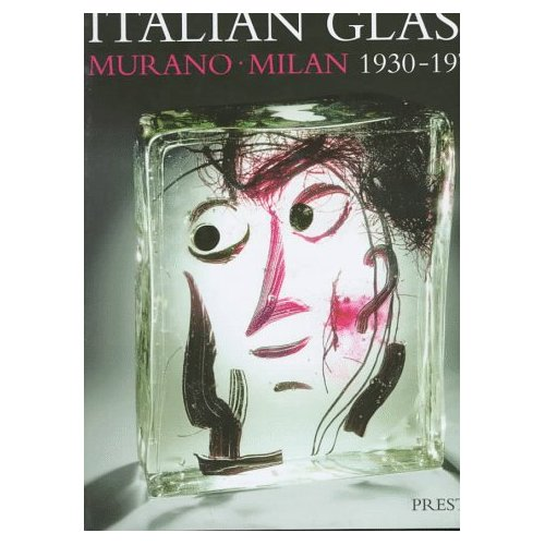 Glassblower.Info Amazon book Italian Glass: Murano Milan 1930-1970 : The Collection of the Steinberg Foundation by Helmut Ricke ISBN 3791317369
