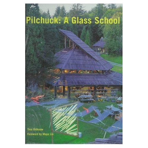 Glassblower.Info Amazon book Pilchuck: A Glass School by Tina Oldknow ISBN 0295975598