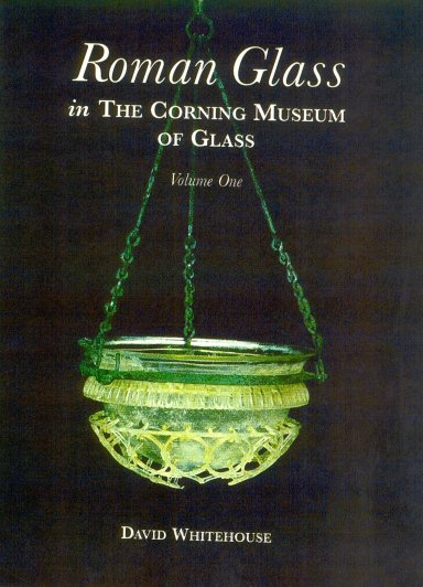 Glassblower.Info Amazon book Roman Glass in the Corning Museum of Glass (Catalog) (Volume I) by David Whitehouse ISBN 0872901394
