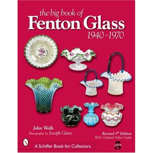 Glassblower.Info Amazon book The Big Book of Fenton Glass, 1940-1970 by John Walk, Joseph Gates ISBN 0764322435