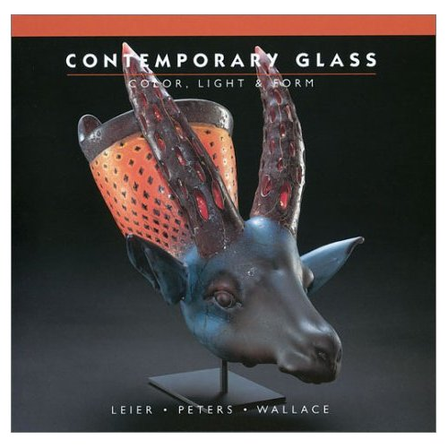 Glassblower.Info Amazon book Contemporary Glass: Color, Light & Form by Ray Leier, Jan Peters, Kevin Wallace ISBN 1893164101