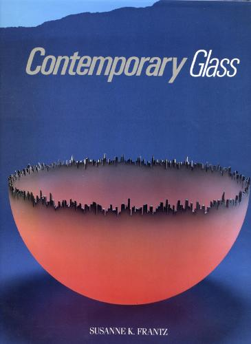Glassblower.Info Amazon book Contemporary Glass: A World Survey from the Corning Museum of Glass by Susanne K. Frantz ISBN 0810910381