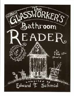 Glassblower.Info - Ed Schmid - Glassworkers Bathroom Reader